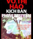 Kch bn - Bc u tin lm nn mt tc phm in nh