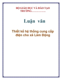 Lun vn: Thit k h thng cung cp in cho x Lm ng