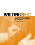 A Report to Carnegie Corporation of New York  WRITINGNEXT EFFECTIVE STRATEGIES TO IMPROVE WRITING OF ADOLESCENTS IN MIDDLE  AND HIGH SCHOOLS