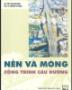 Bộ giáo trình nền móng nổi bật dành cho sinh viên chuyên ngành xây dựng