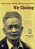 Võ Quảng – Nhà văn của tuổi thơ – nhà thơ của tuổi hoa