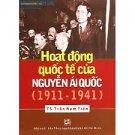 HOẠT ĐỘNG QUỐC TẾ CỦA NGUYỄN ÁI QUỐC (1911 – 1941)