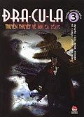 Đra-cu-la - Truyền thuyết về ma cà rồng - Tập 3