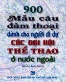 900 Mẫu Câu Đàm Thoại Dành Cho Người Đi Dự Các Đại Hội Thể Thao Ở Nước Ngoài