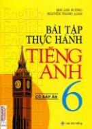 Bài Tập Thực Hành Tiếng Anh Lớp 6 (Có Đáp Án) Mai Lan Hương